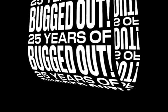 25 Years of Bugged Out! x Printworks London 2019