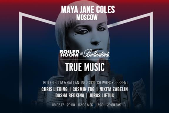 Boiler Room & Ballantine's True Music Russia 2017