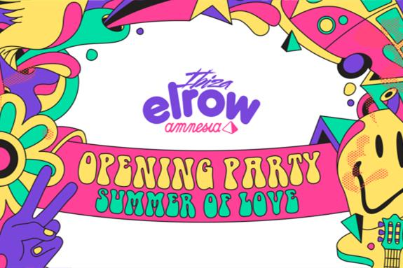 Elrow Ibiza Opening Party, Summer Of Love 2017