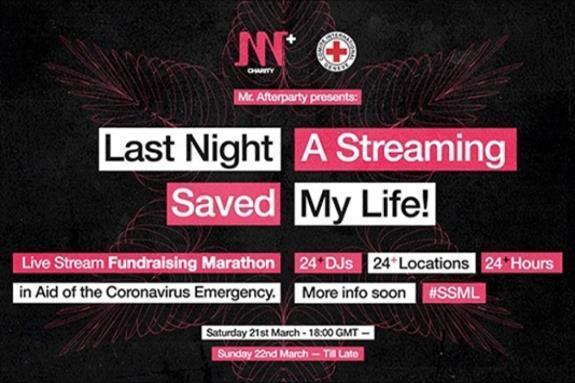 Last Night A Streamin Saved My Life 2020