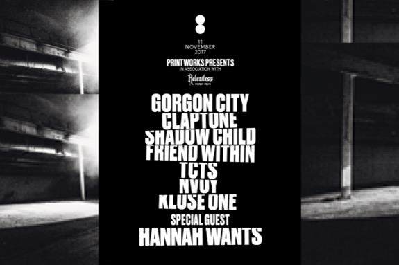 Printworks present… In Association with Relentless 2017