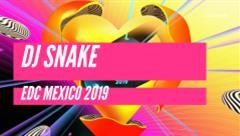 DJ Snake - Live @ EDC Mexico 2019