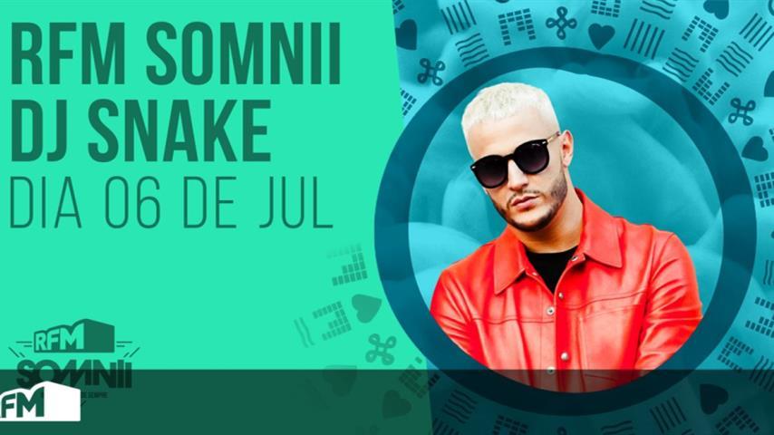 DJ Snake -Live @ RFM Somnii 2019
