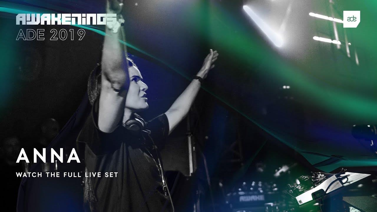 Anna - Live @ Awakenings x Joseph Capriati invites x ADE 2019