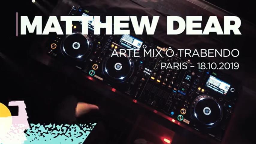 Matthew Dear - Live @ Arte Mix x Trabendo 2019