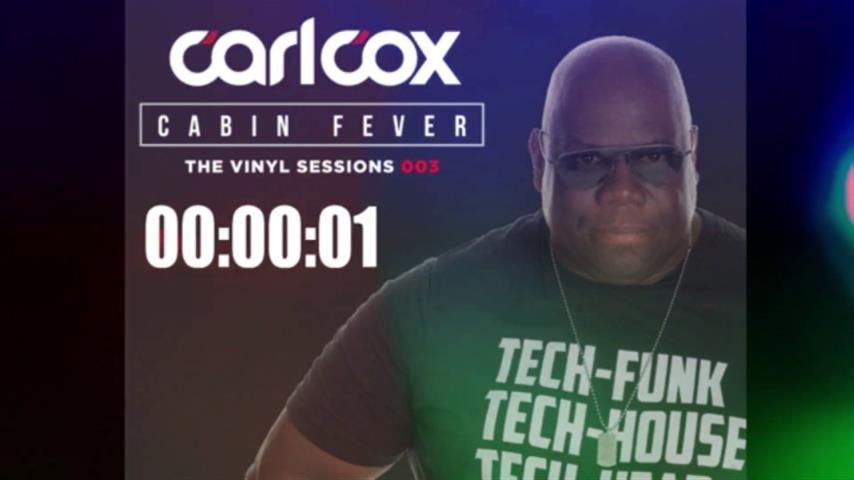 Carl Cox - Live @ Cabin Fever, Episode 3 2020