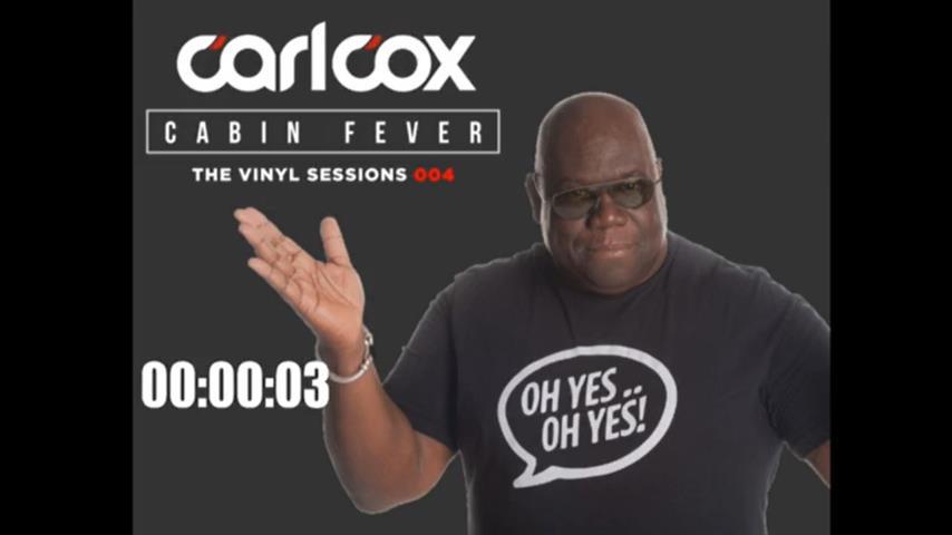 Carl Cox - Live @ Cabin Fever, Episode 4 2020
