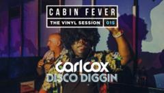 Carl Cox - Live @ Cabin Fever 015 2020 Disco Diggin