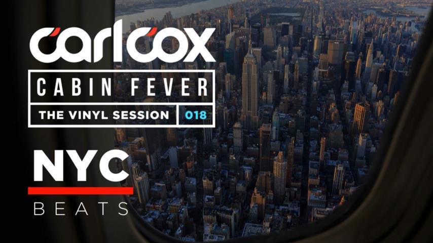 Carl Cox - Live @ Cabin Fever 18 2020