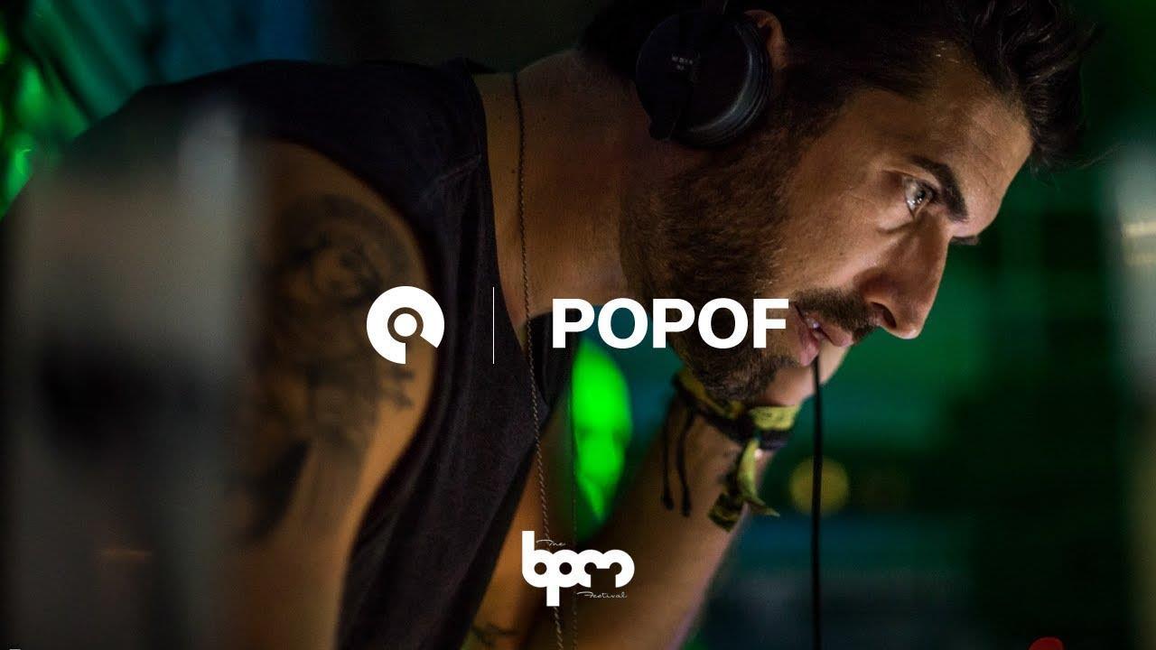Popof - Live @ The BPM Portugal 2017