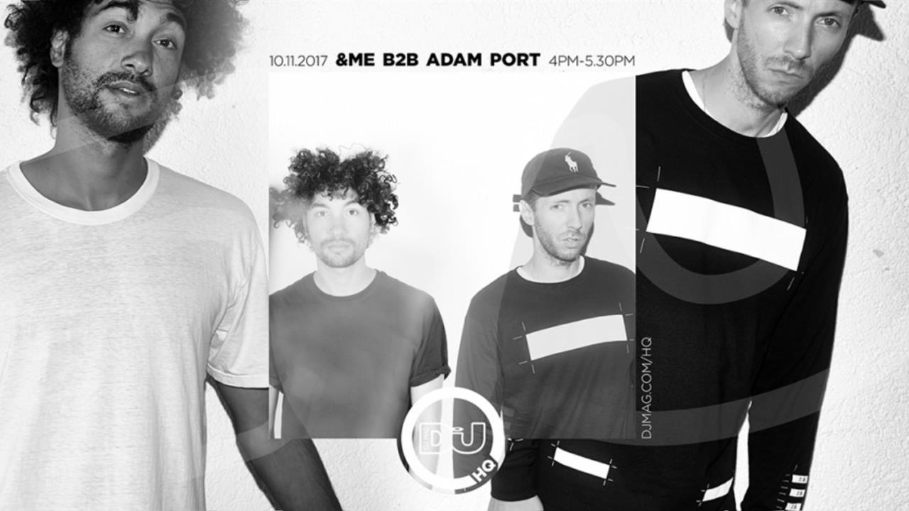 &ME b2b Adam Port - Live @ DJ Mag HQ 2017