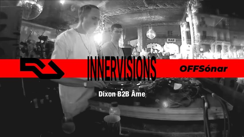 Dixon b2b Ame - Live @ Innervisions, OFF Sonar 2018