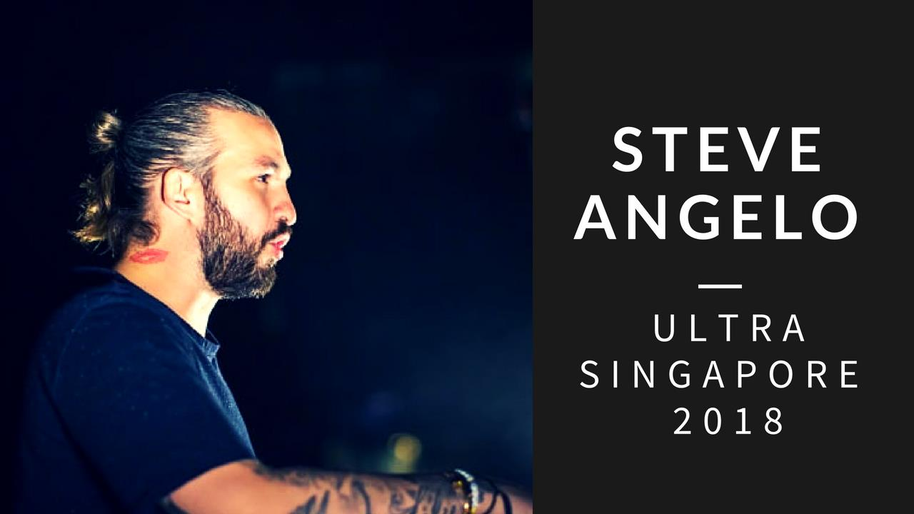 Steve Angello - Live @ Ultra Singapore 2018