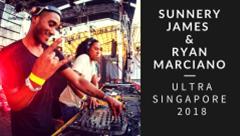 Sunnery James & Ryan Marciano - Live @ Ultra Singapore 2018