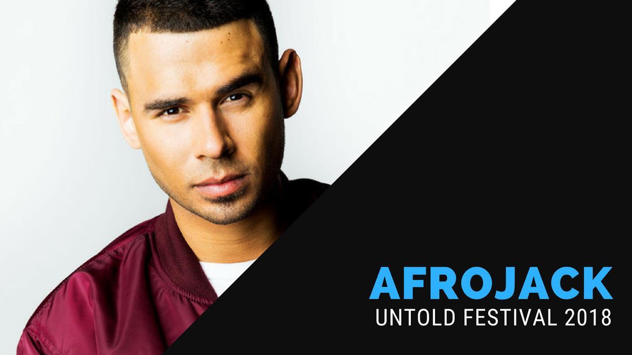 Afrojack - Live @ Untold Festival 2018