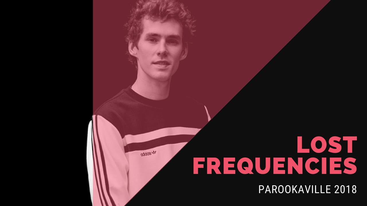 Lost Frequencies - Live @ ParookaVille 2018