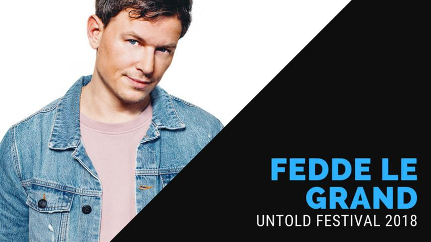 Fedde Le Grand - Live @ Untold Festival 2018