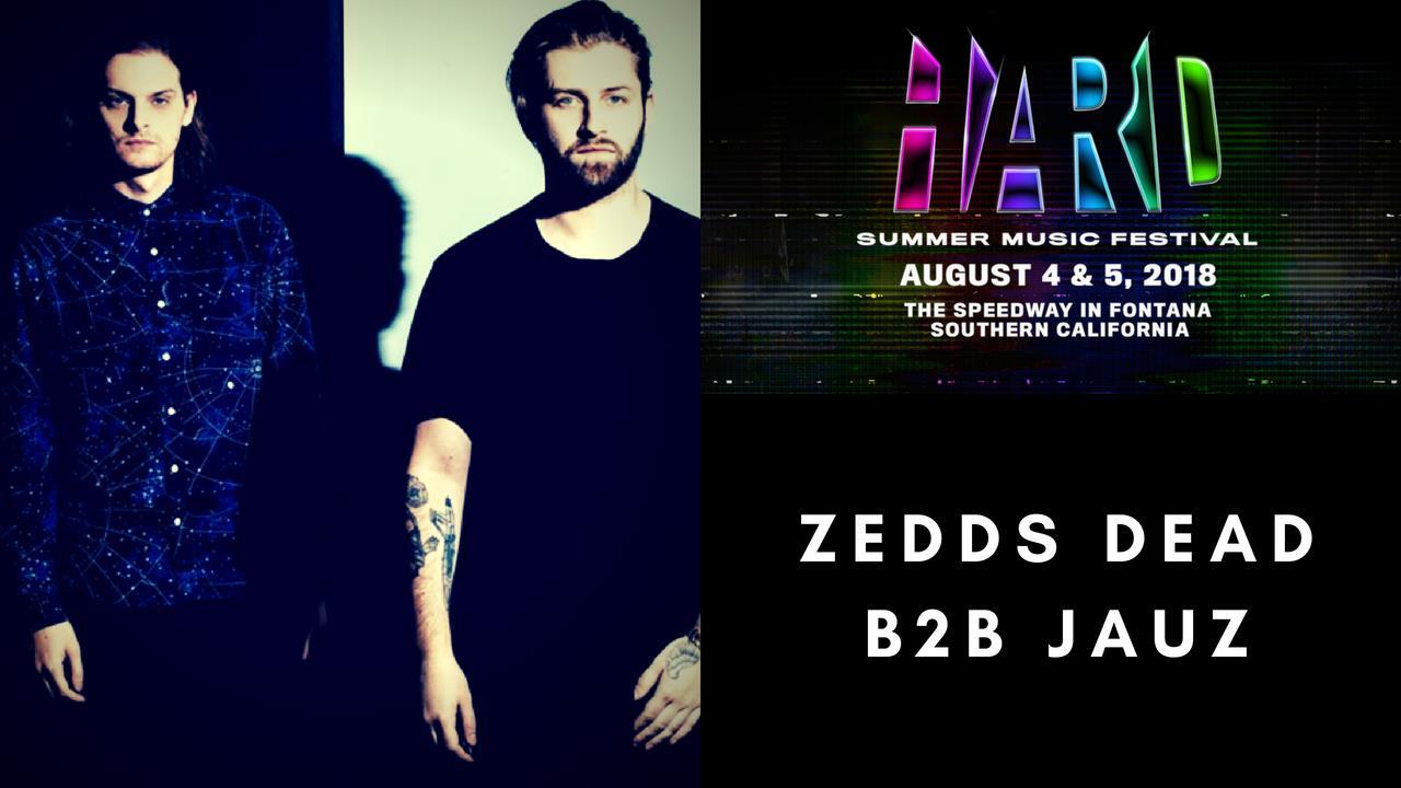 Zeds Dead b2b Jauz - Live @ HARD Summer 2018