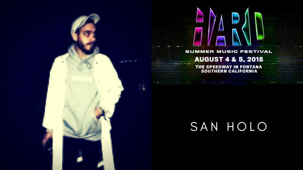 San Holo - Live @ HARD Summer 2018