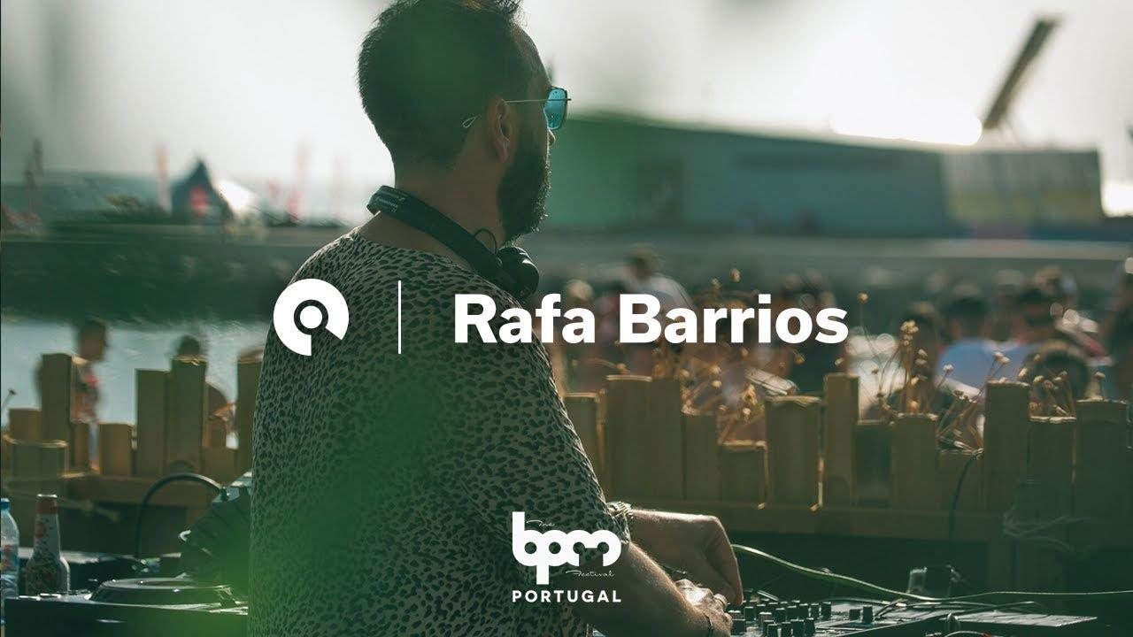Rafa Barrios - Live @ The BPM Festival: Portugal 2018