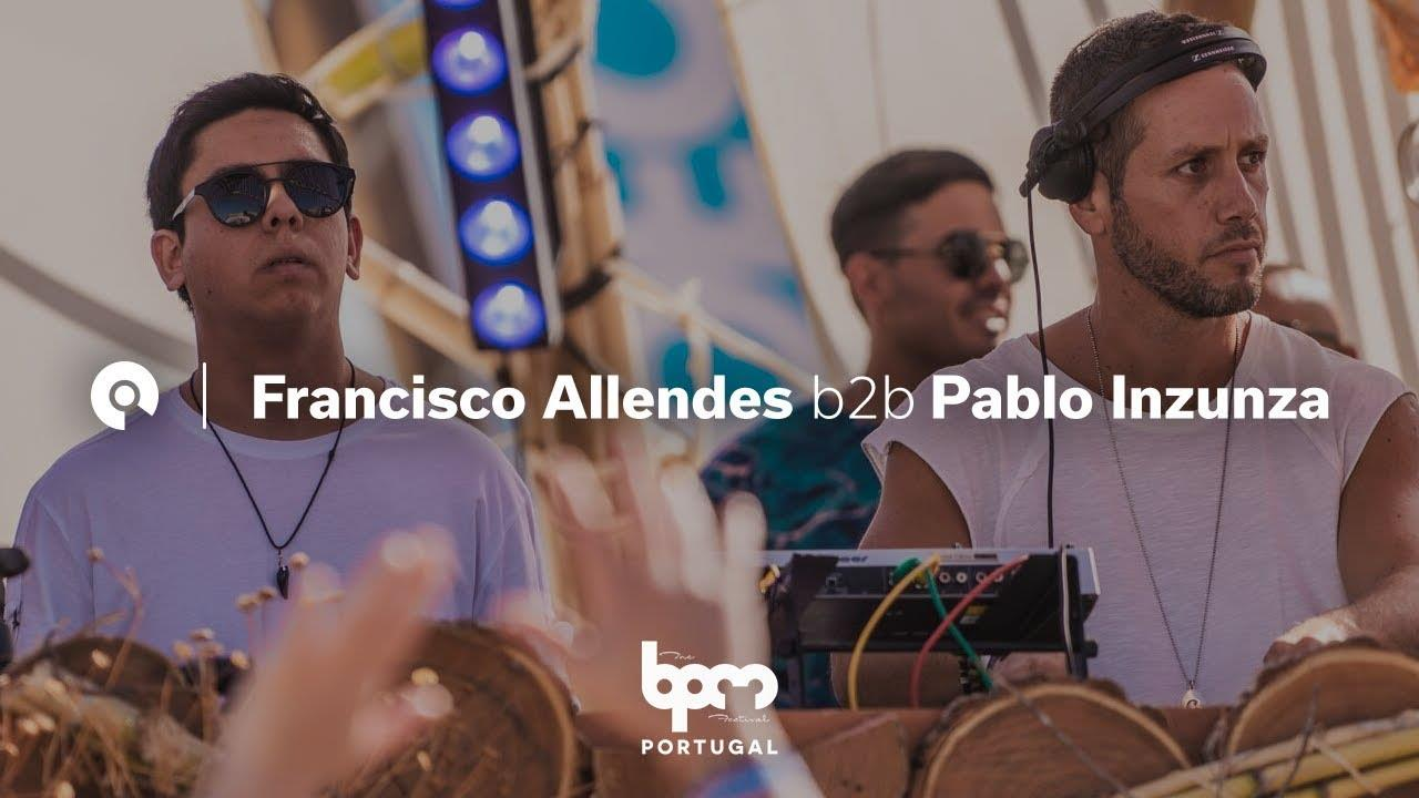 Francisco Allendes b2b Pablo Inunza - Live @ The BPM Festival: Portugal 2018