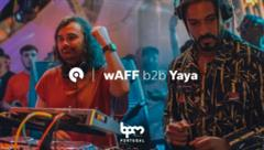 wAFF b2b Yaya - Live @ The BPM Festival: Portugal 2018