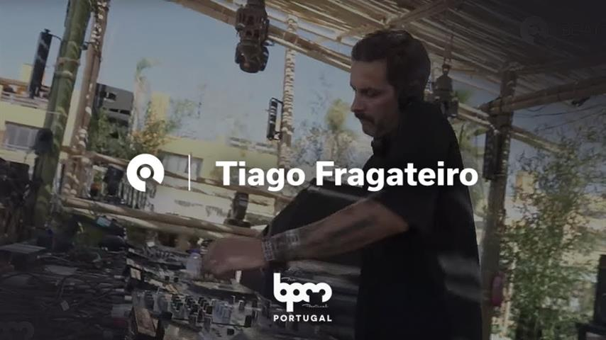 Tiago Fragateiro - Live @ The BPM Festival: Portugal 2018